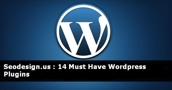 14-must-have-wordpress-plugins