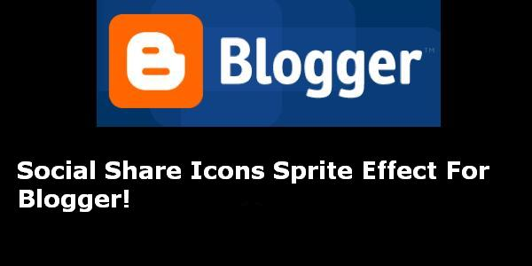 Social Share Icons Sprite Effect For Blogger