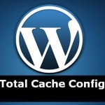 Best W3 Total Cache Plugin Configuration